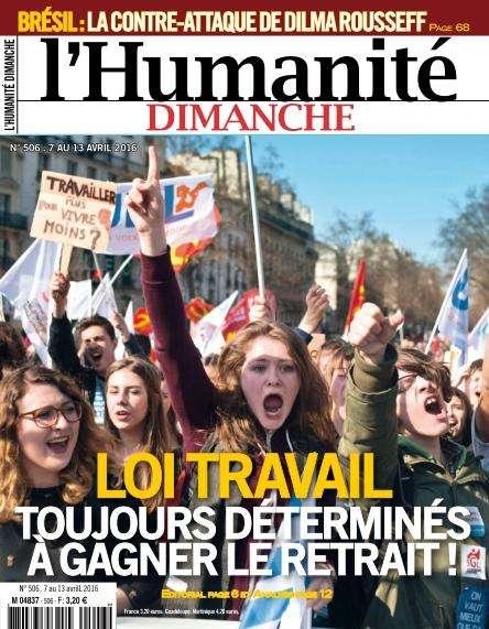L'Humanité Dimanche - 7 au 13 Avril 2016