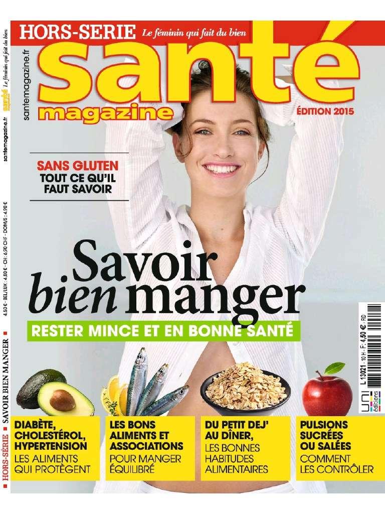 Santé magazine Hors-Série 10 - Savoir Bien Manger