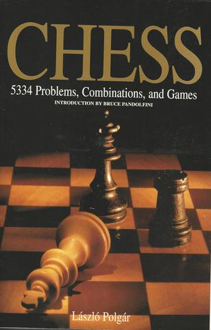 Chess: 5334 Problems, Combinations and Games, Polgár, László