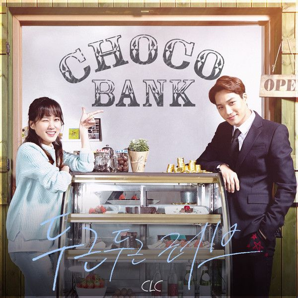 CLC - Choco Bank OST Part.1 - Pounding Love K2Ost free mp3 download korean song kpop kdrama ost lyric 320 kbps