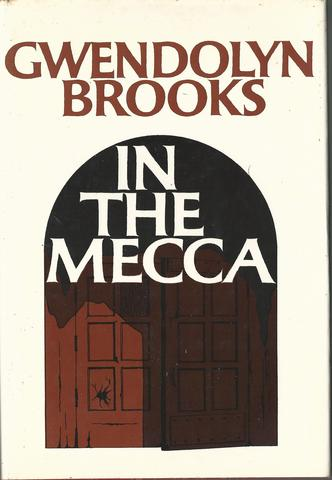 In the Mecca, Brooks, Gwendolyn