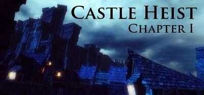 [PC] Castle Heist: Chapter 1 (2016) - ENG
