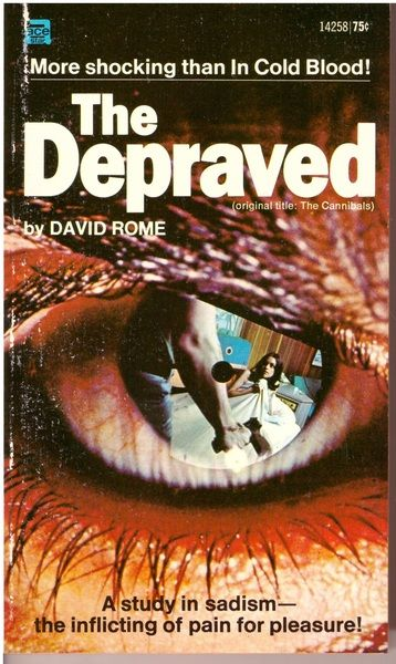 The Depraved (Original Title: The Cannibals), David Rome
