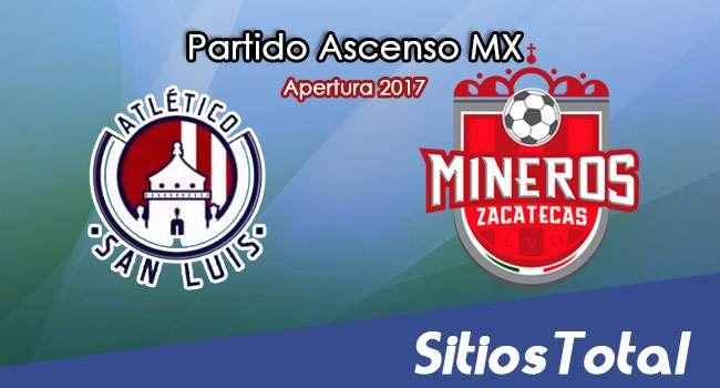 Ver Atlético San Luis vs Mineros de Zacatecas en Vivo – Jornada 13 Apertura 2017 Ascenso MX – Viernes 27 de Octubre del 2017