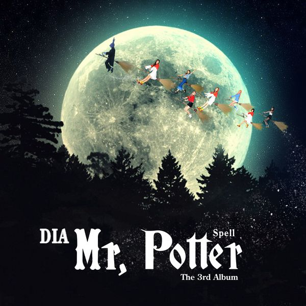 DIA - Spell (Full 3rd Album) - Mr. Potter K2Ost free mp3 download korean song kpop kdrama ost lyric 320 kbps
