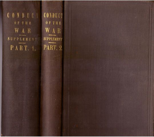 Supplemental Report of the Joint Committee on the Conduct of the War. in Two Volumes. (Senate Report 38th Cong., 2nd Sess., Supplemental to SR 142 (38th Cong., 2nd Sess.)