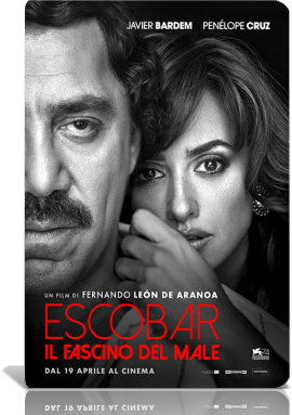 Escobar - Il Fascino Del Male (2017).avi MD MP3 WEBDL - iTA [THEATRiCAL]
