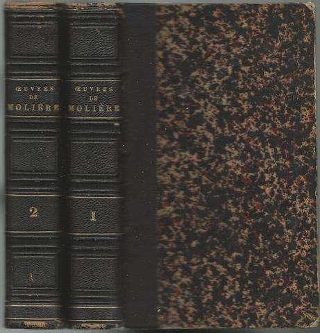Oeuvres De Moliere; Precedees D'une Notice Sur Sa Vie Et Ses Ouvrages (Complete in 2 Volumes)