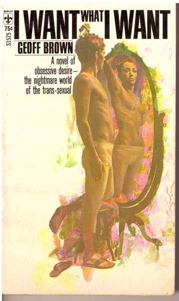 I want what I want: a novel., Brown, Geoff