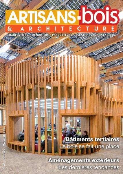 Artisans Bois & Architecture - Mai-Juin 2016