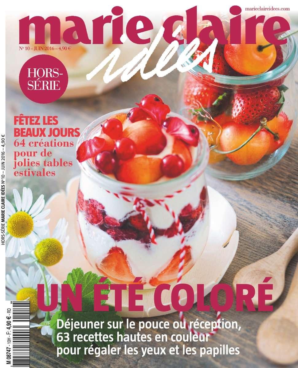 Marie Claire Idées Hors-Série 10 - Juin 2016