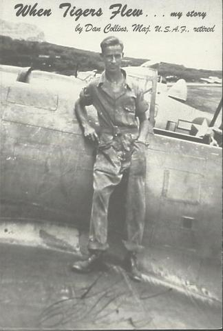 The Tigers Flew...my story World War II, Dan Collins