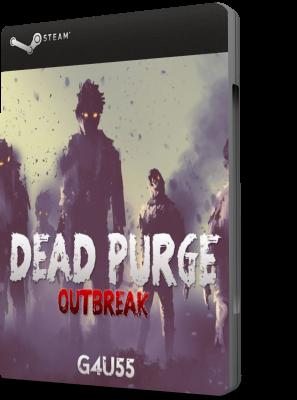 Dead Purge Outbreak DOWNLOAD PC ENG (2017)