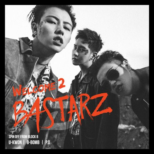 Block B - Welcome 2 Bastarz (Full Mini Album) K2Ost free mp3 download korean song kpop kdrama ost lyric 320 kbps