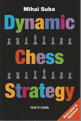 Dynamic Chess Strategy, Suba, Mihai
