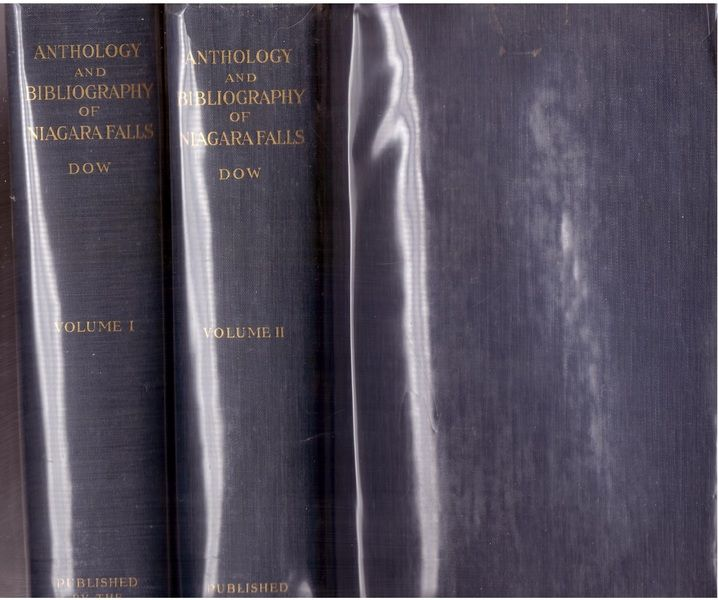 Anthology and Bibliography of Niagara Falls Volume 1 & 2, Dow, Charles Mason