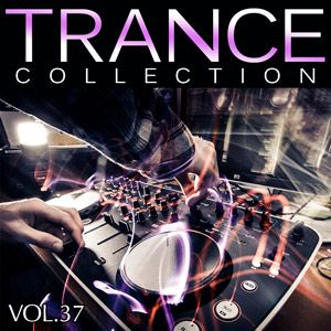 Trance Collection Vol.37 - 2016 Mp3 indir