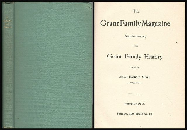 The Grant Family Magazine. Supplementary to the Grant Family History