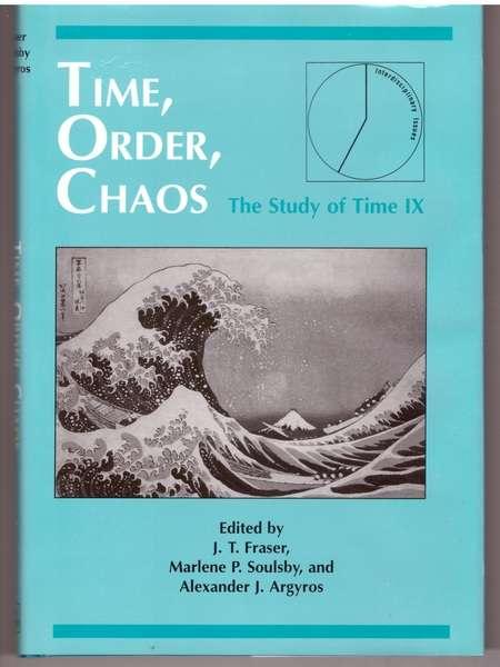 Time, Order, Chaos: Interdisciplinary Studies: Study of Time Volume IX