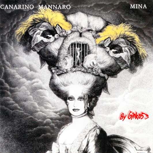 Mina - Canarino Mannaro (1994)