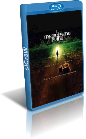 Il tredicesimo piano (1999) Full Blu-Ray AVC 29Gb ITA HD 5.1 ENG HD 5.1