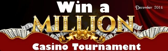 Casino Million Dollar Tournament December 2014