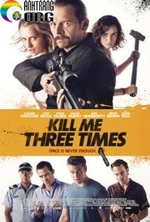 Ba-LE1BAA7n-ChE1BABFt-HE1BBA5t-Kill-Me-Three-Times-2014