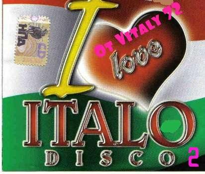 VA - I Love Italo Disco ot Vitaly 72 - 2 (2015) MP3