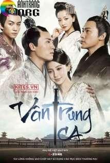 Vân Trung Ca | 云中歌 | 2015 ...