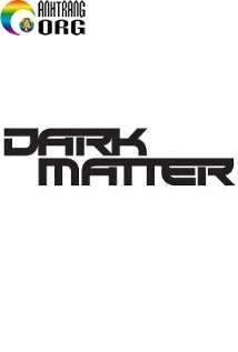 VE1BAADt-ChE1BAA5t-BC3AD-E1BAA8n-Dark-Matter-2015