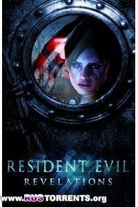Resident Evil: Revelations [v 1.0u4 + 7 DLC] | PC | RePack от R.G. Механики
