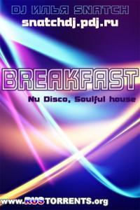 Dj Илья Snatch-Breakfast