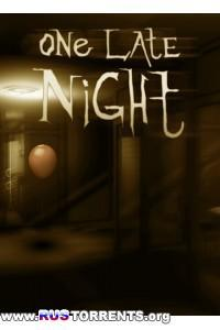 Однажды поздно ночью