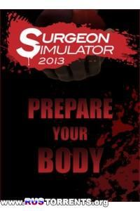 Surgeon Simulator 2013: Steam Edition [+2DLC] | PC