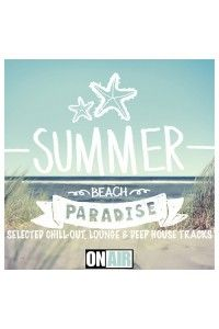 VA - Summer Beach Paradise Selected Chill-Out Lounge and Deep House Tracks | MP3