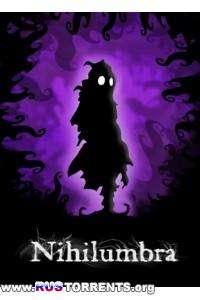 Nihilumbra | RePack от NSIS