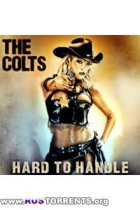 The Colts - Hard to Handle