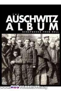 Освенцимский альбом: Фотографии из Ада.