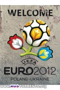 Футбол. Чемпионат Европы 2012. Все голы + Bonus
