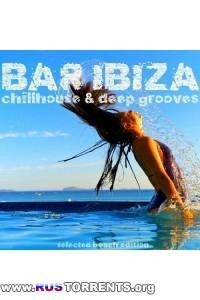 VA - Bar Ibiza Chillhouse and Deep Grooves