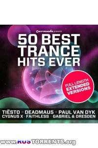 VA - 50 Best Trance Hits Ever - Full Length Extended Versions