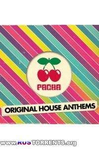 VA - Pacha Original House Anthems