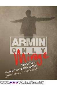 Armin van Buuren - Armin Only Mirage - Live @ Jaarbeurs, Utrecht, The Netherlands