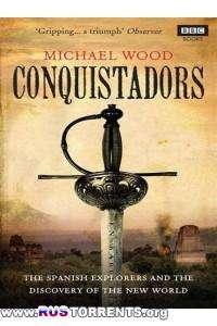 Конкистадоры. Падение ацтеков | SATRip | P1