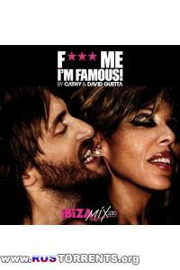 F me im famous (ibiza mix 2010) (by cathy and david guetta)