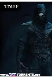 Thief: Complete Edition [Update 8] | PC | Repack от xatab