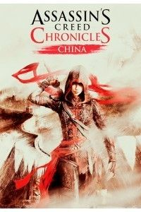Assassin's Creed Chronicles: Китай | PC | RePack от R.G. Механики
