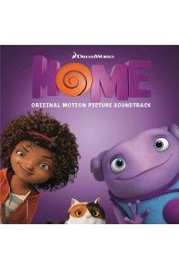 OST - Дом / Home (Original Motion Picture Soundtrack) | MP3