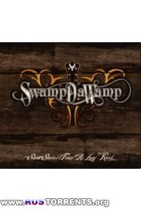 SwampDaWamp - Short Stories From A Long Road