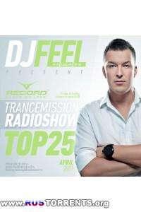 DJ Feel - TranceMission - Top 25 Of April